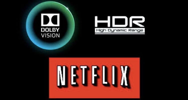 Compatibilidad HDR de Netflix